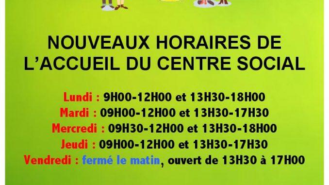 Nouveau Horaires Du Bureau D Accueil Du Centre Social Des Le